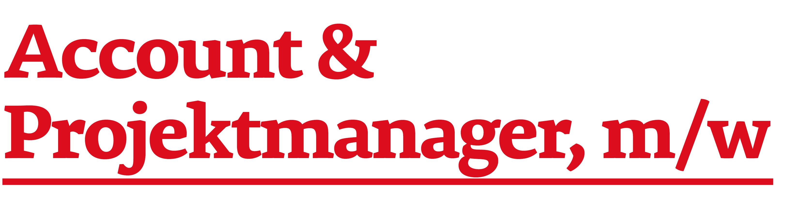 Headerbild zur Stellenanzeige Account- & Projektmanager, m/w